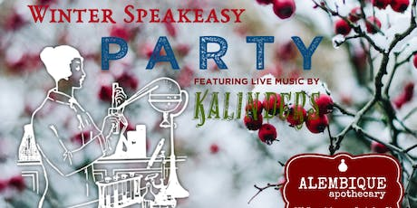 Winter Botanical Speakeasy with live music by Kalinders tickets