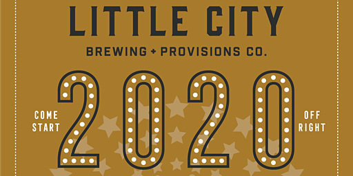 New Year's Eve 2020 at Little City Brewing (VIP-All Inclusive Package)