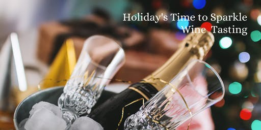Holiday's Time To Sparkle Wine Tasting