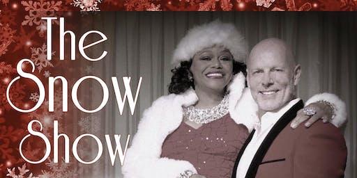 The Snow Show with Paula Johns & Michael Richard Kelly