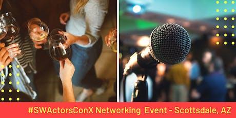 Southwest Actors Networking Event - Scottsdale, AZ tickets