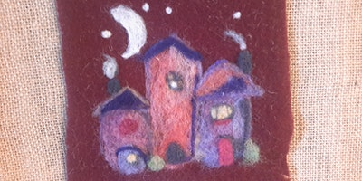 Needle felt a cute village with us! 2d beginner wool painting project