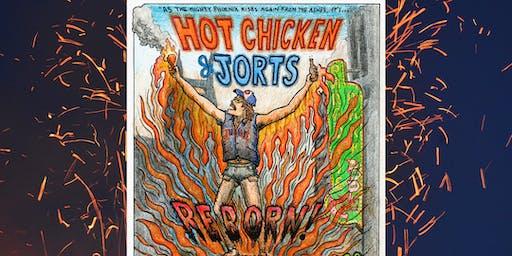 Jubilee's Hot Chicken & Jorts- REBORN!