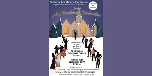 Galway Traditional Orchestra presents A Christmas Celebration