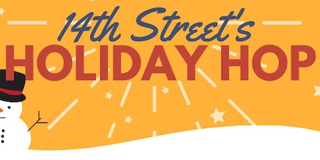 14th Street's Holiday Hop tickets