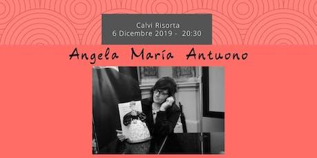 Controluce organizza: serata Angela Maria Antuono biglietti