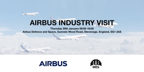 Airbus Defence and Space Industry Visit with MES tickets