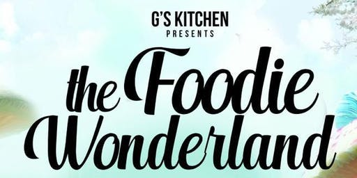 The Foodie Wonderland