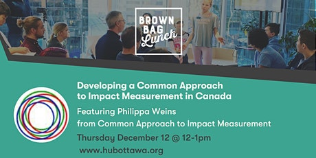 Brown Bag Lunch: Developing a Common Approach to Impact Measurement tickets