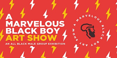 A Marvelous Black Boy Art Show