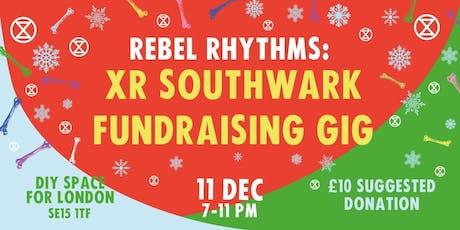 Rebel Rhythms - XR Southwark Fundraiser tickets