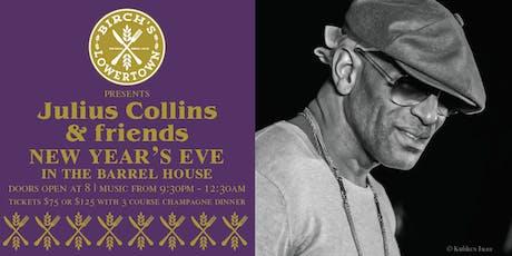 Birch's Lowertown  presents Julius Collin's New Year's  Dinner Show tickets