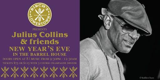 Birch's Lowertown  presents Julius Collin's New Year's  Dinner Show