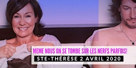 Ste-Thérèse 2 avril 2020 LE COUPLE Josée Boudreault billets