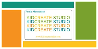 Kidcreate Your Way & Family Membership