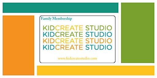 Kidcreate Your Way & Family Membership
