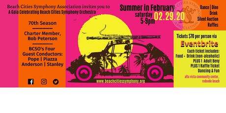 "Beach Cities Symphony Celebrates 70 Years: ""Summer in February"" Gala tickets"