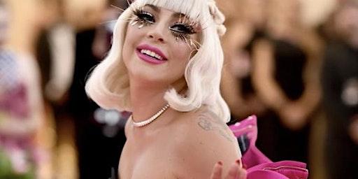 A Very Drag & Burlesque Tribute Show to Lady Gaga!