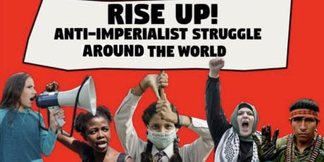 RISE UP! Anti-Imperialist Struggle Around the World tickets