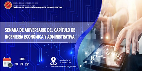 Semana de Aniversario del Capítulo de Ingeniería Económica y Administrativa entradas