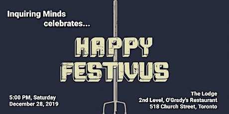 A Festivus for ALL of Us tickets