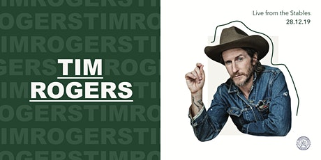 Tim Rogers Live From The Stables tickets