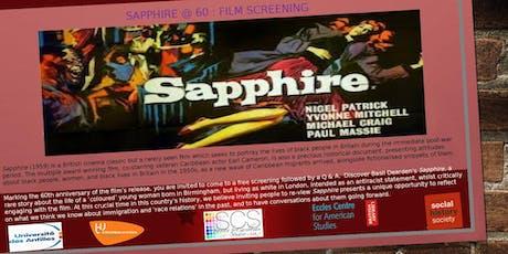 Sapphire@ 60 London Free Film Screening tickets