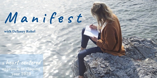 M A N I F E S T   with Delaney Rohel