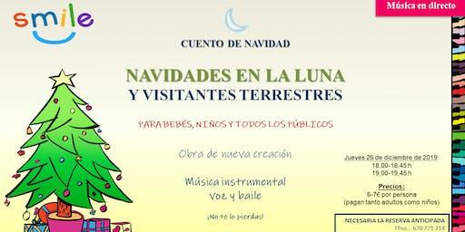 """NAVIDADES EN LA LUNA"" I SMILE UP - PASE 1"