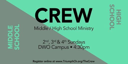 The Crew (Middle & High School Ministry)