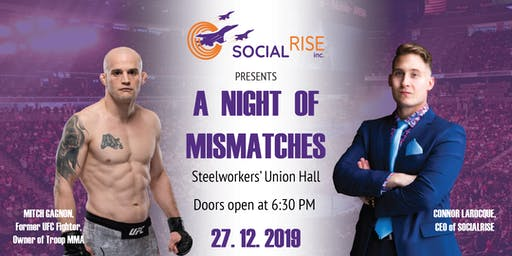 SocialRise Inc. Presents: A Night of Mismatches