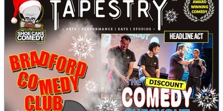 Bradford Comedy Club Christmas Special Feat: The Discount Comedy Special tickets