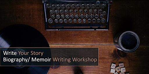 Write Your Story: Biography/Memoir Writing Workshop