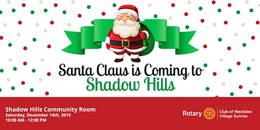 Santa Claus is Coming to Shadow Hills