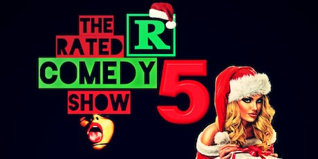 The Rated R Comedy Show 5 tickets