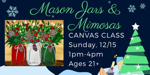Mason Jars & Mimosas  Canvas Party