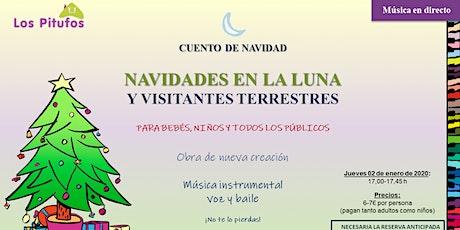 """""""NAVIDADES EN LA LUNA"""" PARA BEBÉS Y NIÑOS entradas"""