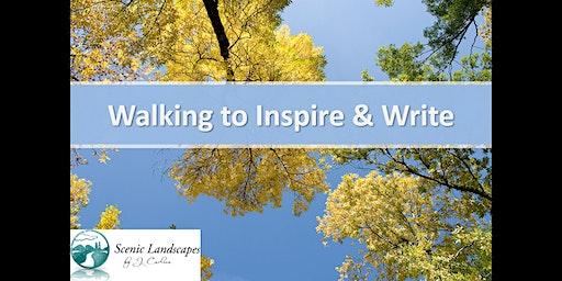 Walking to Inspire & Write