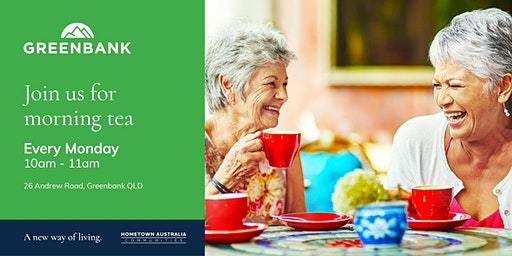 Greenbank- Morning Tea & Open Homes