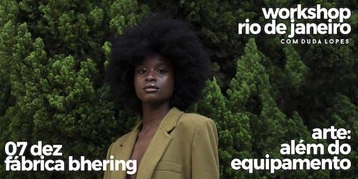 ARTE: Além do equipamento RIO DE JANEIRO