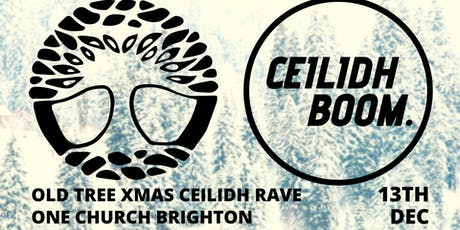 Old Tree Xmas Ceilidh Rave! tickets