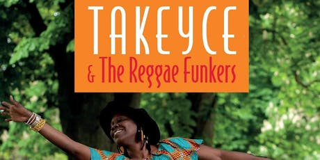 Takeyce & The Reggae Funkers tickets