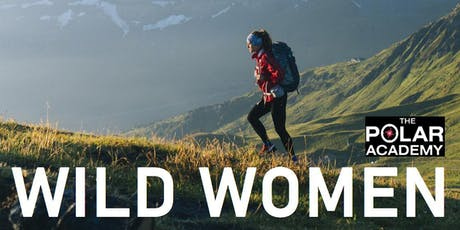 Wild Women: Breaking boundaries in the outdoors tickets