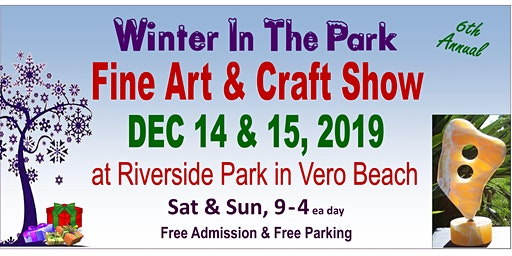 Winter In The Park Fine Art & Craft Show (Vero Beach)