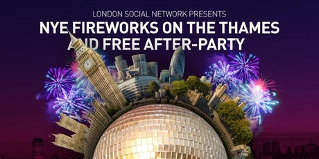 New Years Eve Fireworks on the Thames and Free After-Party tickets