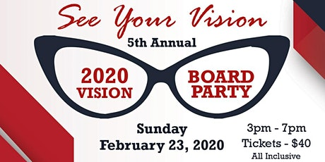 """2020 Vision Board Party """"See Your Vision"""" tickets"""