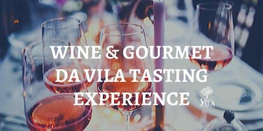 WINE & GOURMET DA VILA TASTING EXPERIENCE