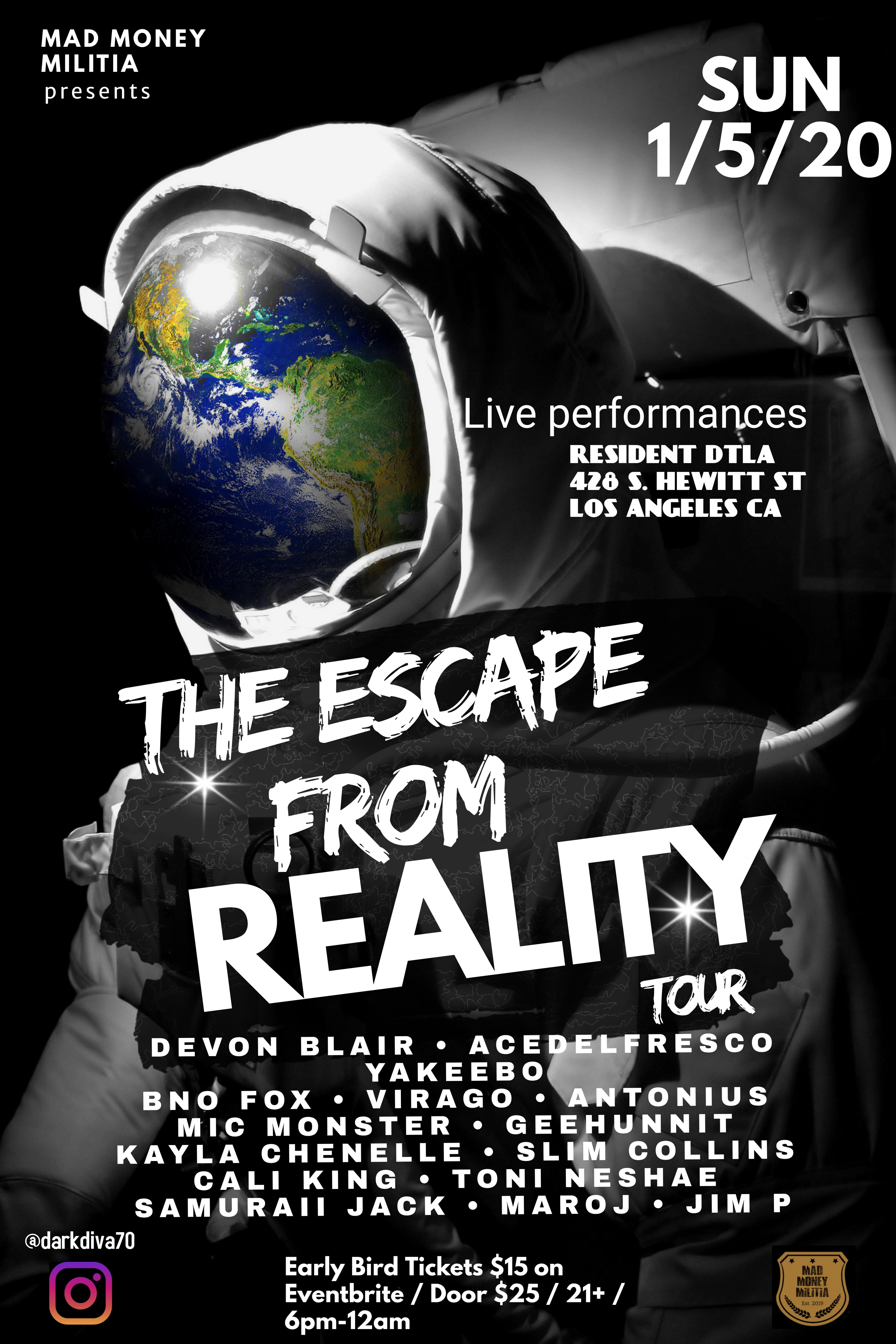 The Escape From Reality Tour Powered by Mad Money Militia