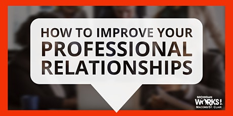 How to Improve Your Professional Relationships tickets