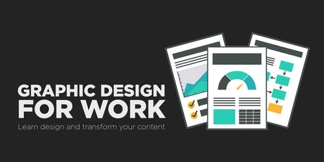 Graphic Design for Work: the basics of how to present your ideas tickets
